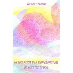 LA EDUCACIÓN Y LA VIDA ESPIRITUAL DE NUESTRA ÉPOCA