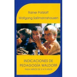 INDICACIONES DE PEDAGOGÍA WALDORF DE 3-9 Años